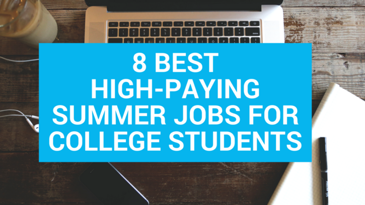 best summer jobs college students