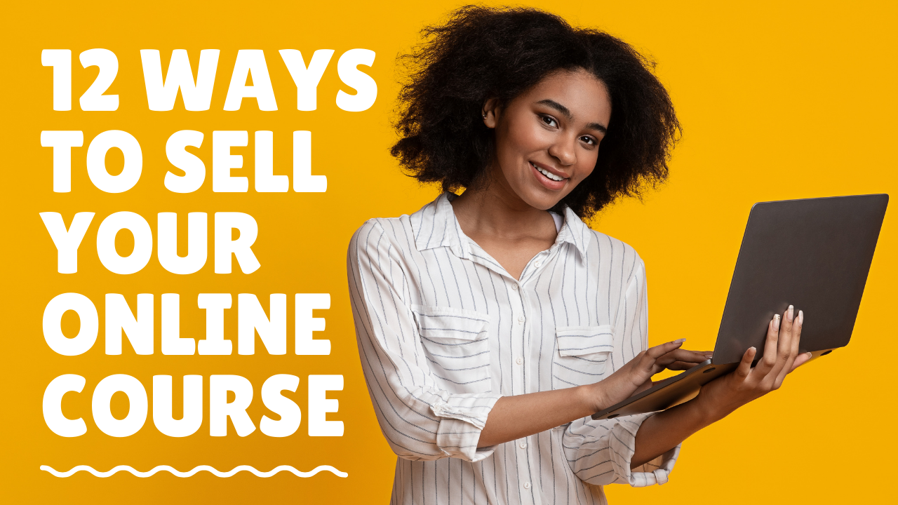 ways to sell your online course