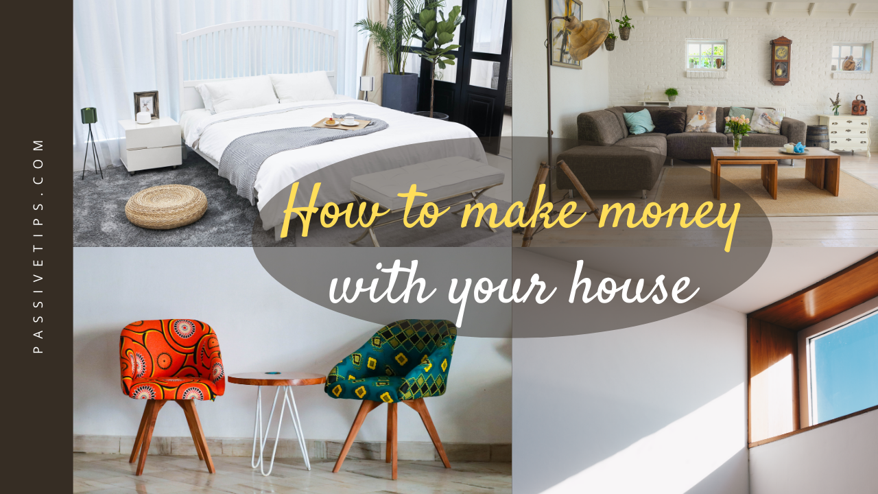 passive income ideas for your home
