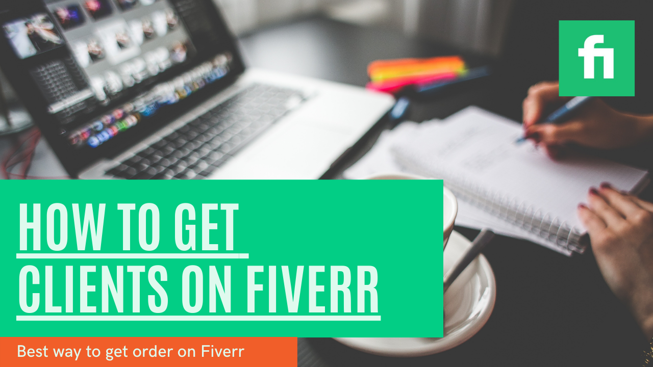 How to get clients on fiverr